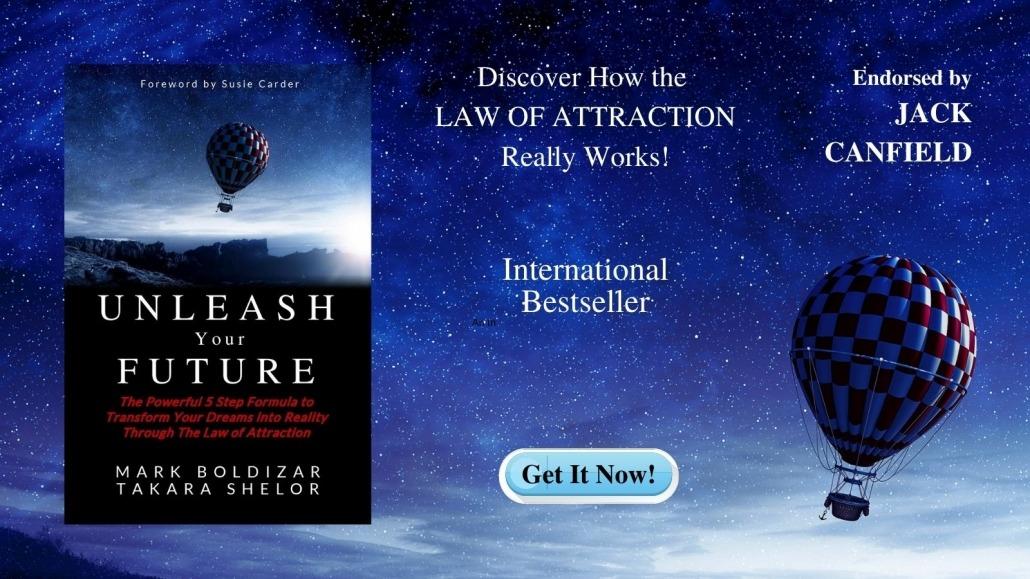 Unleash Your Future by Mark Boldizar & Takara Shelor