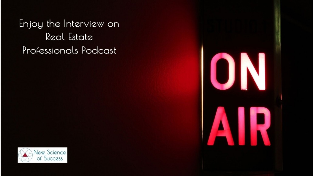 Enjoy the Interview on Real Estate Professionals Podcast